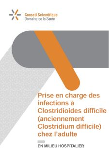 Prise en charge des infections à Clostridioides difficile (ancienemment Clostridium difficile) en milieu hospitalier chez l'adulte (2020)